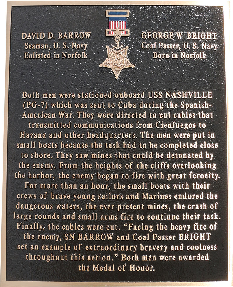 David D. Barrow Seaman, U.S. Navy Enlisted in Norfolk George W Bright Coal Passer, US Navy Born in Norfolk