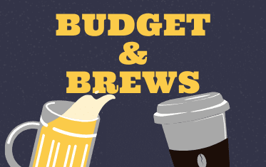 budget and brews