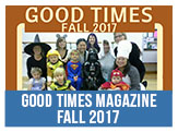 Good Times Magazine Fall 2017