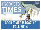 Good Times Magazine Fall 2015