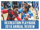 2016 Recreation Parks and Open Space Annual Review