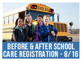 Before and After School Care Registration - August 16th