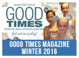 Good Times Magazine Winter 2016