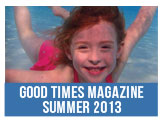 Good Times Magazine Summer 2013