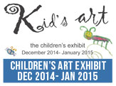 Kids Art Exhibit, December 2014-January 2015