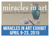 Miracles in Art Exhibit April 9 -23, 2015 at the Paul Street Gallery