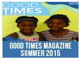 Good Times Magazine Summer 2015