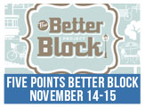 Five Points Better Block, November 14-15, 2014