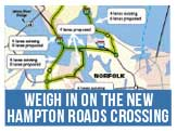 Weigh in on the new Hampton Roads Crossing by Sept 19