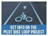 Get information on the Pilot Bike Loop Project