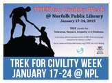 Trek for Civility Week, January 17-24 at Norfolk Public Library