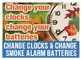Change clocks and change batteries in smoke alarms. NFR offers free  alarms to residents. Call 664-6616 or use the online form.