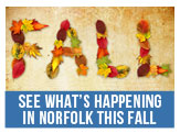 See What's Happening in Norfolk This Fall