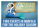 See all of the Holiday Happenings in the City of Norfolk