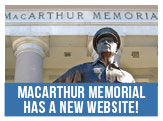 Check out MacArthur Memorial's new website