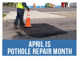 Let us know where the potholes are during April - Pothole Repair Month