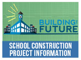 Get information on the School Construction Projects and Join the Steering Committee