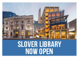The Slover Library is Now Open Daily