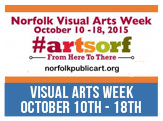 Norfolk Visual Arts Week, October 10 through Oct 18.