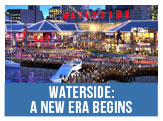 Waterside, a new era begins