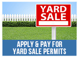 Apply and Pay for yard Sale Permits