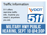 Military Highway Design Public Hearing, Wed, Sept 10 4.30-6.30pm at Lake Taylor HS