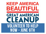 Great American Cleanup, volunteer now through June 7th