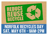 Norfolk Recycles Day Sat, May 6th, 9am to 2pm