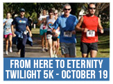 From Here to Eternity 5k Run Information