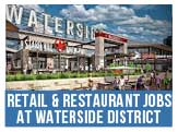 Work at the exciting new Waterside District, opening Spring 2017
