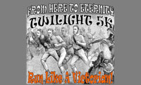 From Here to Eternity Twilight 5K