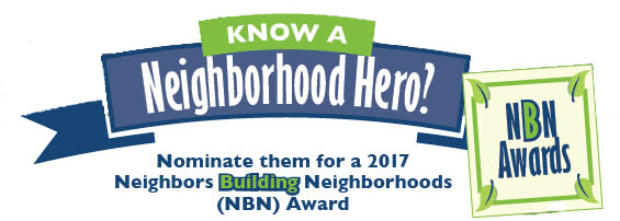2017 Neighbors Building Neighborhood Award Nominations